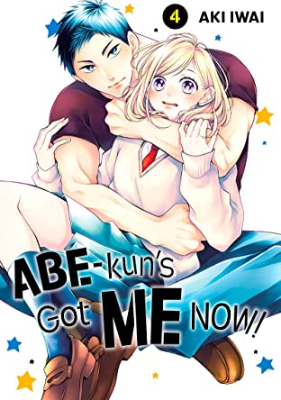 Abe-kun's Got Me Now! Vol. 4