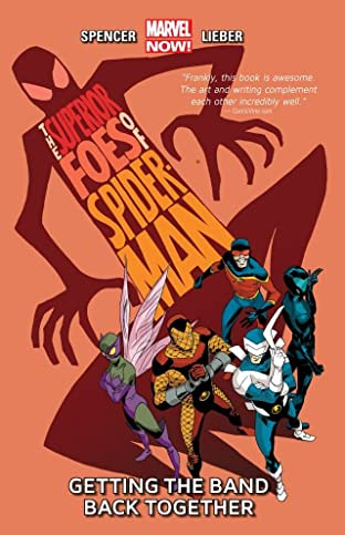 The Superior Foes of Spider-Man Vol. 1: Getting The Band Back Together