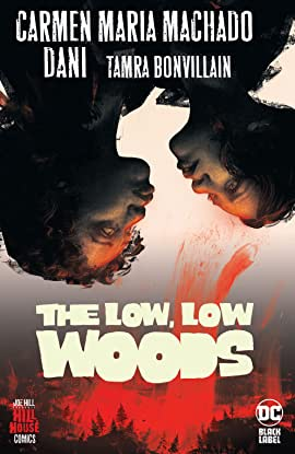 The Low, Low Woods (2019-2020)