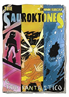 The Sauroktones Vol. 6: Trio Fantastico
