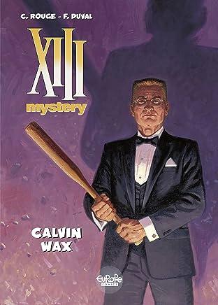 XIII Mystery Vol. 10: Calvin Wax