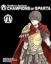 The Warrior Demigods, Champions of Sparta Vol. 1
