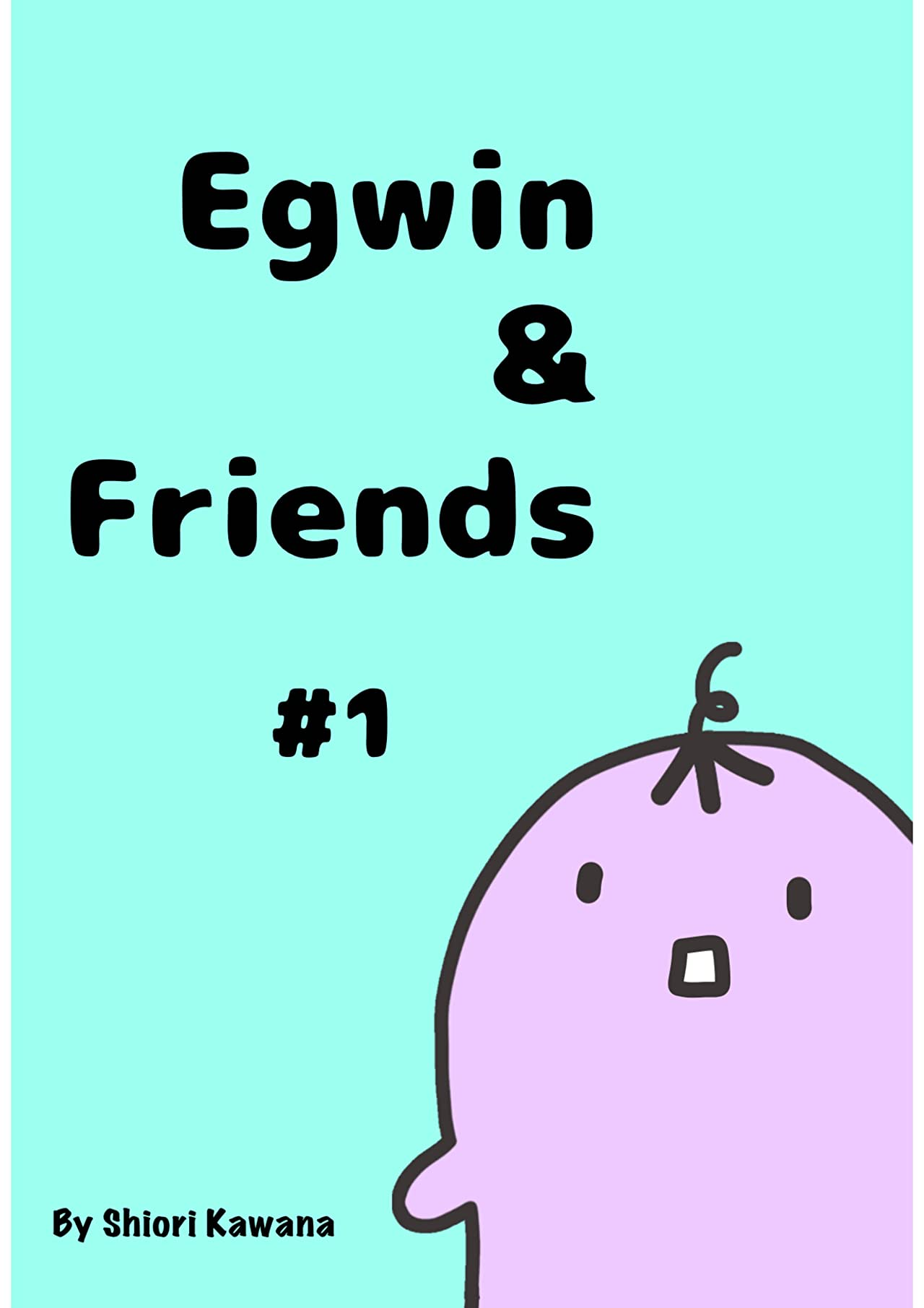 Egwin & Friends Tome 1