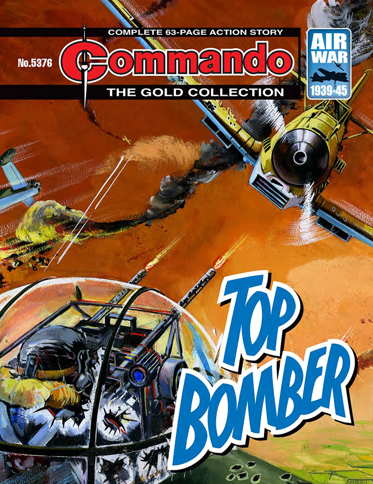 Commando No.5376: Top Bomber