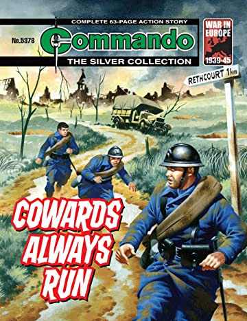 Commando #5378: Cowards Always Run