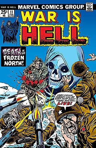 War is Hell (1973-1975) #11