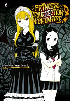 Princess Resurrection Nightmare Vol. 6