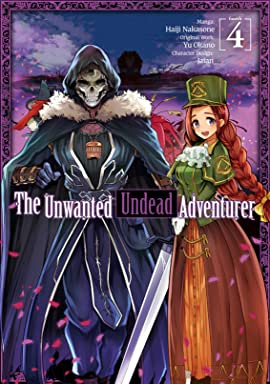 The Unwanted Undead Adventurer Vol. 4