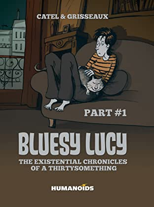 Bluesy Lucy - The Existential Chronicles of a Thirtysomething Vol. 1