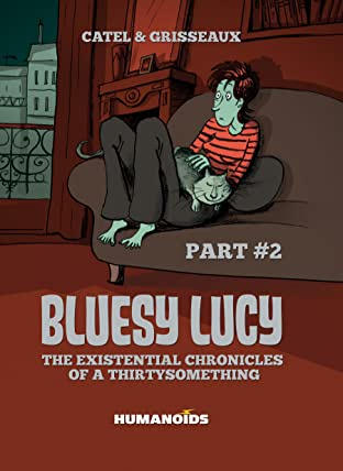 Bluesy Lucy - The Existential Chronicles of a Thirtysomething Vol. 2
