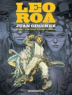 Leo Roa Vol. 1: The True Tale of Leo Roa