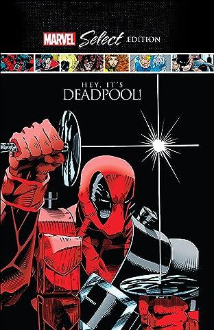 Deadpool: Hey, It's Deadpool! Marvel Select