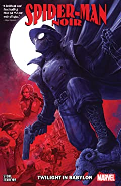 Spider-Man Noir: Twilight In Babylon