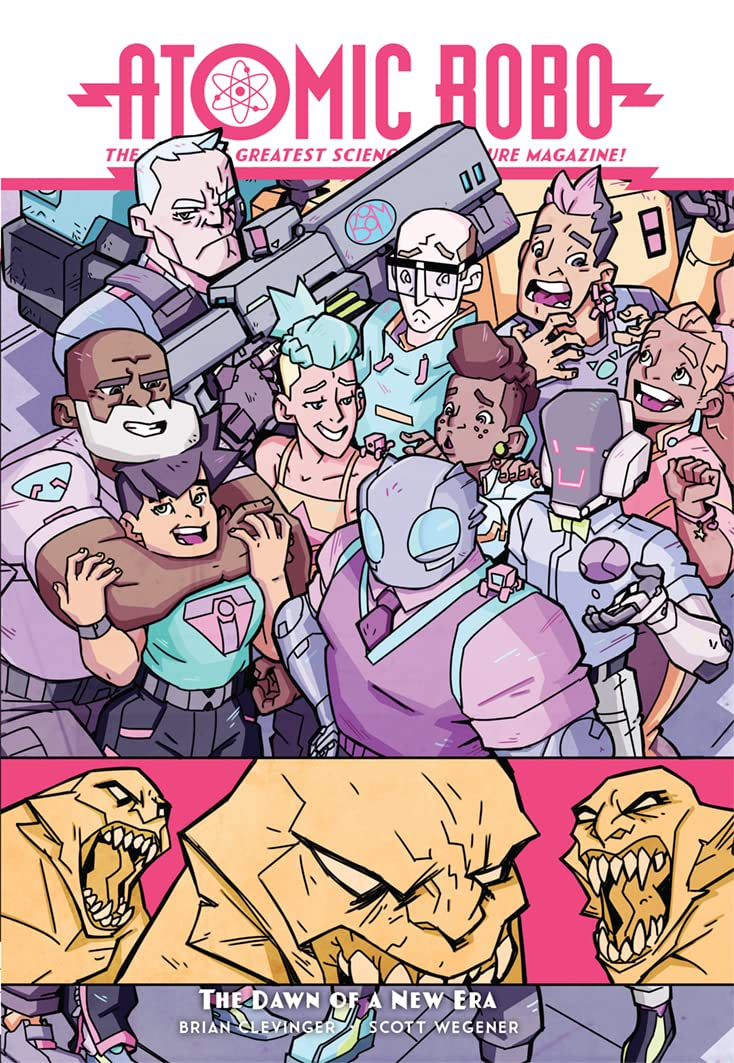 Atomic Robo Tome 13: Atomic Robo & The Dawn of a New Era