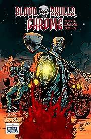 Blood, Skulls & Chrome #1