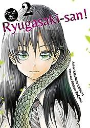 Shed that Skin, Ryugasaki-san! #2