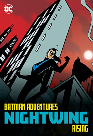 Batman Adventures: Nightwing Rising