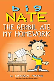 Big Nate: The Gerbil Ate My Homework