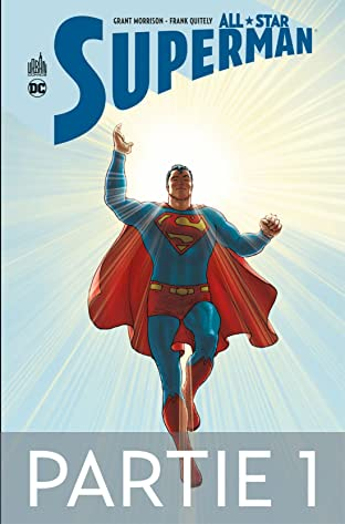 All-Star Superman - Partie 1