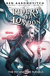 Rivers of London Vol. 8: The Fey & The Furious