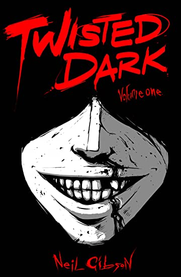 Twisted Dark Vol. 1