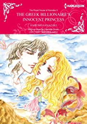 The Greek Billionaire's Innocent Princess Vol. 5: The Royal House of Karedes