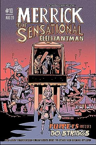 Merrick: The Sensational Elephantman #10