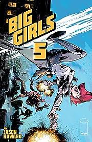 Big Girls #5