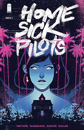 Home Sick Pilots #1
