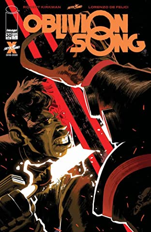 Oblivion Song By Kirkman & De Felici No.30