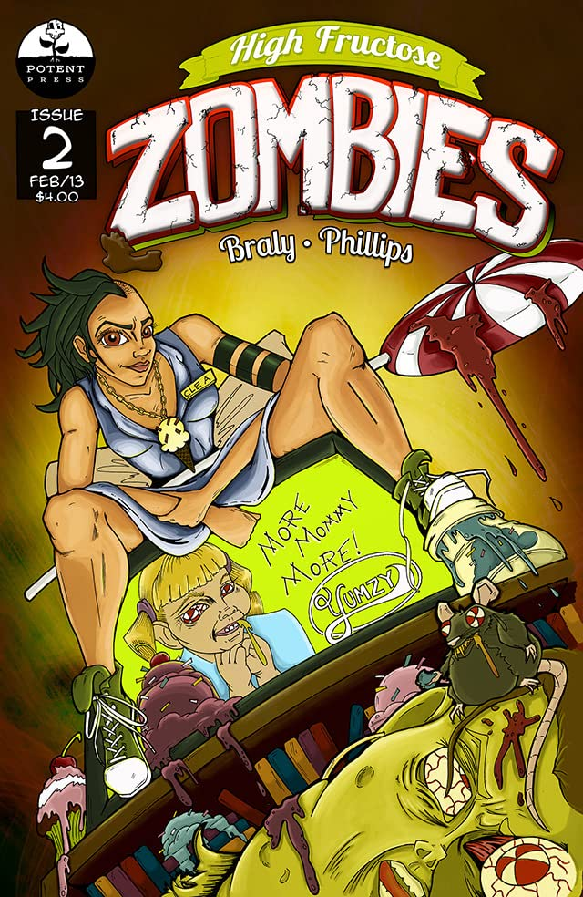 High Fructose Zombies #2
