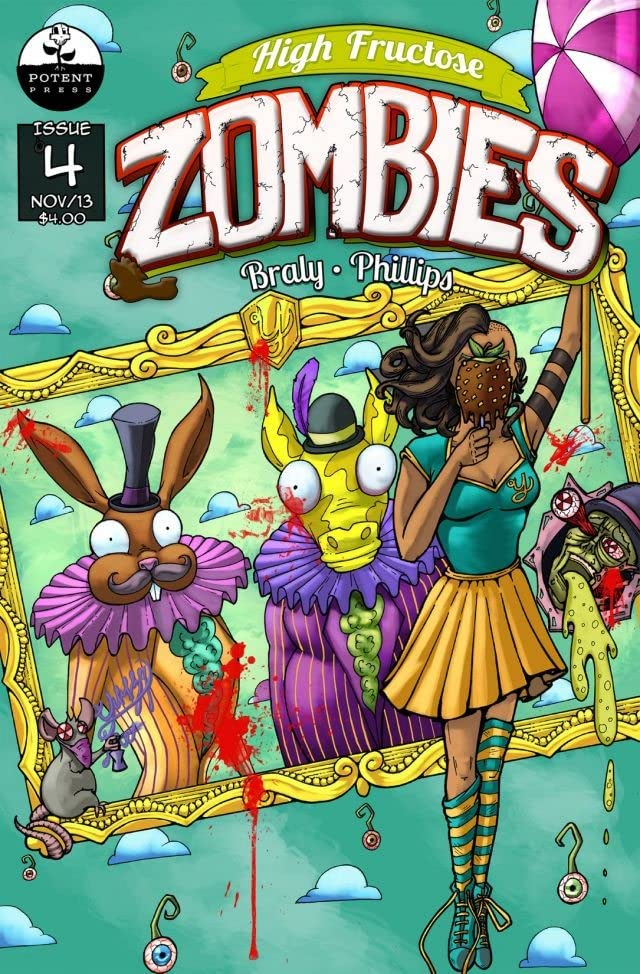High Fructose Zombies #4
