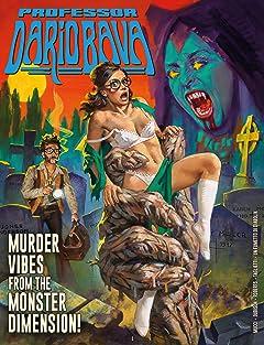Professor Dario Bava: Murder Vibes From The Monster Dimension!