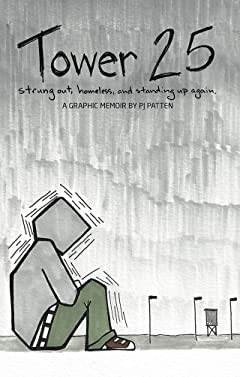 Tower 25 Vol. 1: Tower 25: Strung out Homeless and standing up again