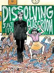 Dissolving Classroom Vol. 1