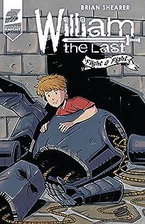 William the Last Vol. 2: Flight and Fight