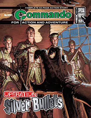 Commando No.5381: Operation: Silver Bullets