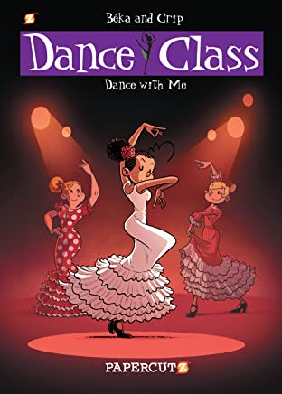 Dance Class Tome 11: Dance With Me