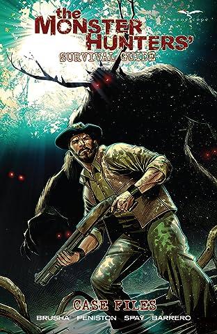 Monster Hunters' Survival Guide: Case Files