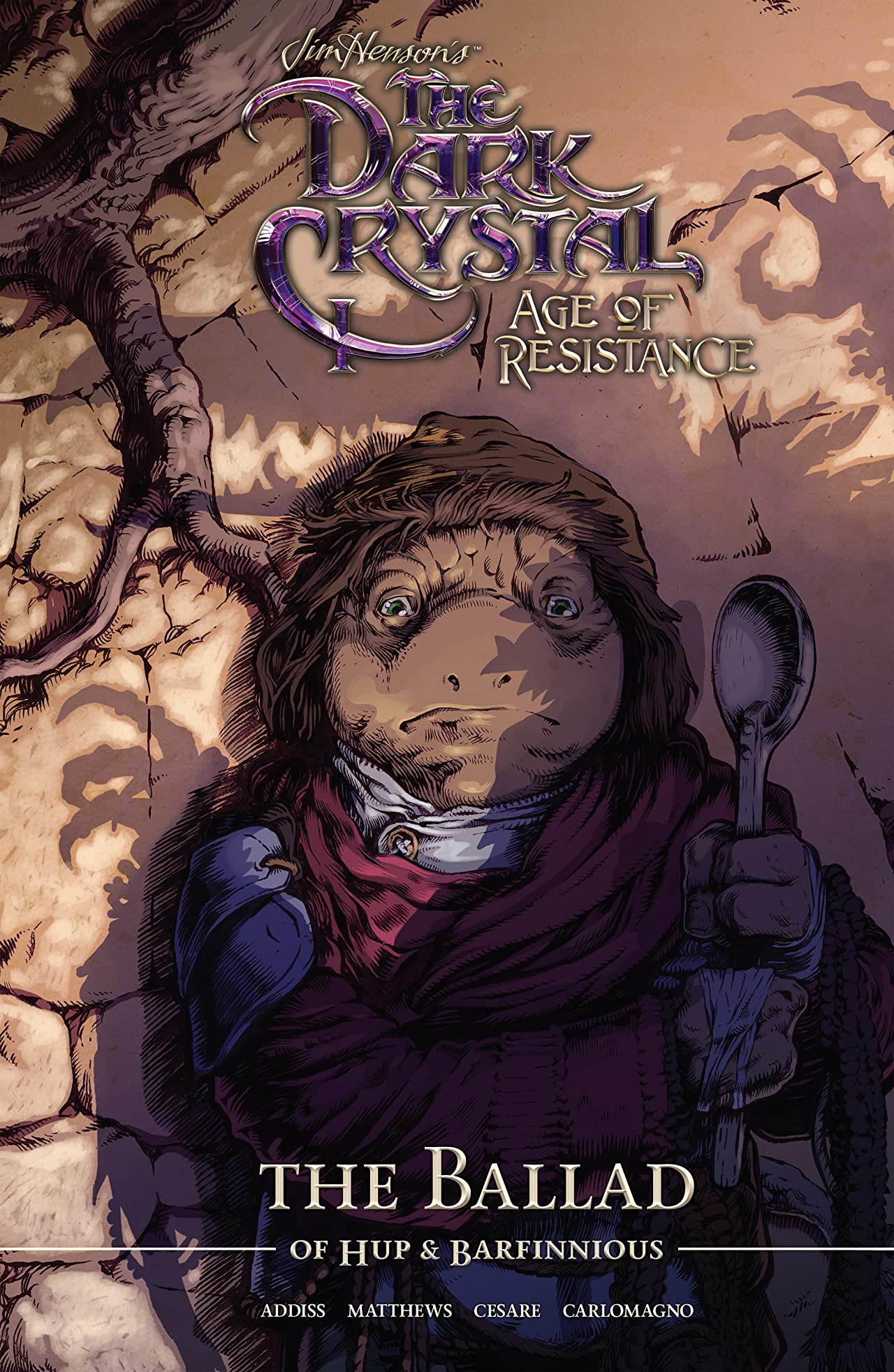 Jim Henson's The Dark Crystal: Age of Resistance Vol. 2: The Ballad of Hup & Barfinnious