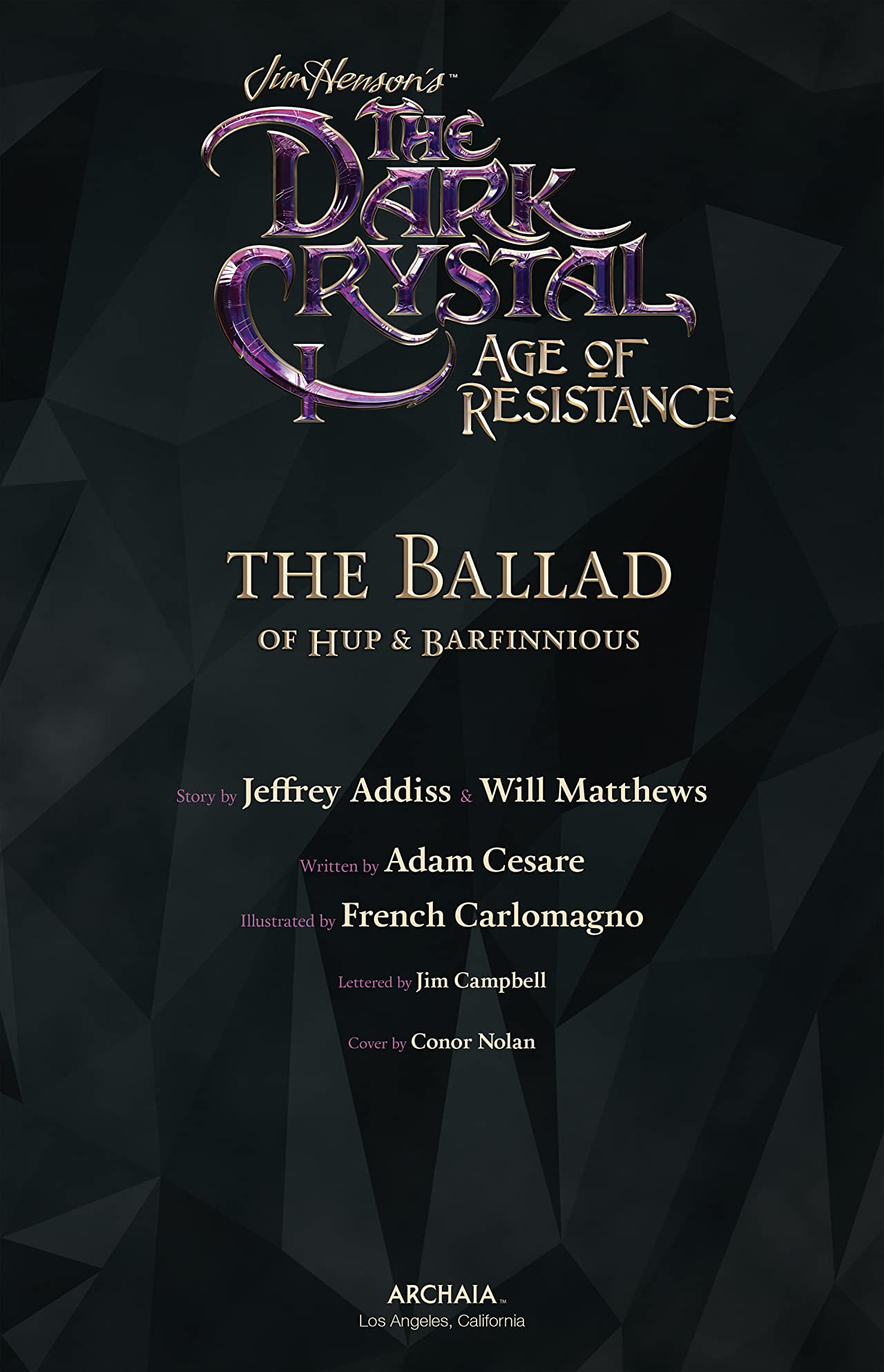 Jim Henson's The Dark Crystal: Age of Resistance Tome 2: The Ballad of Hup & Barfinnious