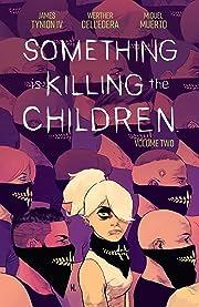 Something is Killing the Children Vol. 2