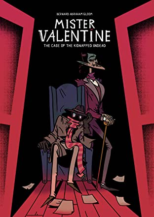 Mister Valentine: The case of the kidnapped undead