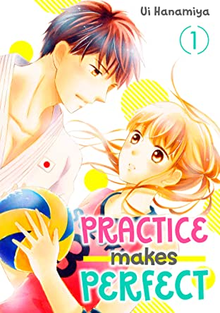 Practice Makes Perfect Tome 1