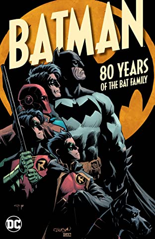 Batman: 80 Years of the Bat Family