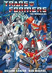 Transformers: The Manga Vol. 3