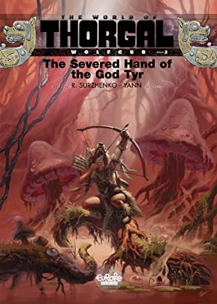 Wolfcub Vol. 2: The Severed Hand of the God Tyr