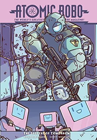 Atomic Robo Tome 12: Atomic Robo & The Spectre of Tomorrow
