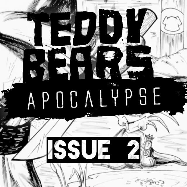 Teddy Bears Apocalypse #2