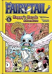Fairy Tail: Happy's Heroic Adventure Vol. 6